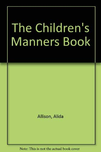 The Children's Manners Book: Allison, Alida