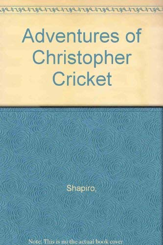 9780843104431: Adventures of Christopher Cricket