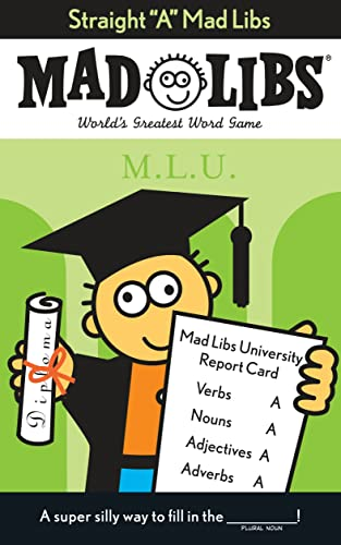 9780843104462: Straight A (Mad Libs)