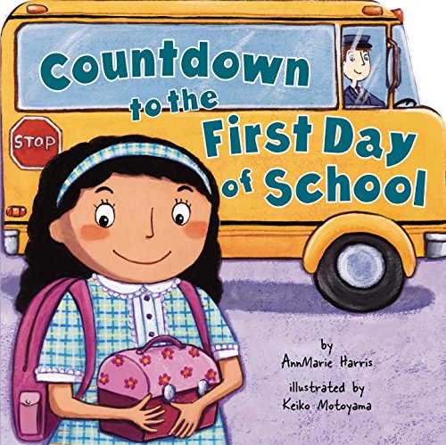 Countdown to the First Day of School: Harris, AnnMarie