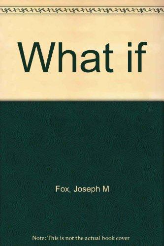 What if: Fox, Joseph M