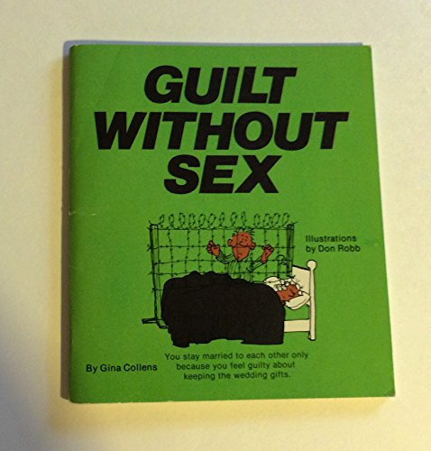 Guilt Without Sex: Lawrence A. Weinreb