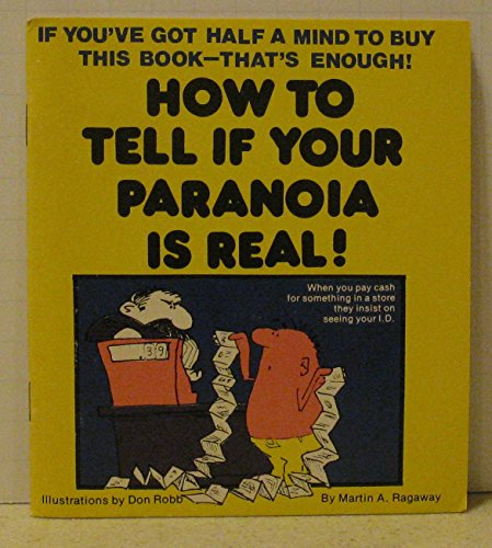 9780843105421: How Do You Tell if Your Paranoia is Real?