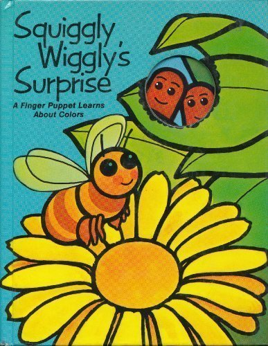 9780843106329: Squiggly Wiggly's Surprise: A Finger Puppet Learns About Colors (A PSS Surprise! Book)
