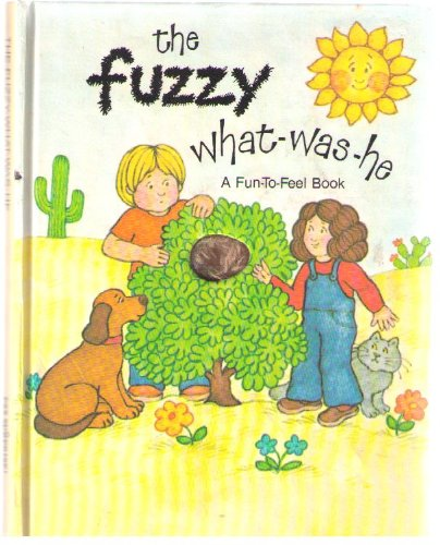 9780843106398: The Fuzzy What-Was-He (A Fun-to-Feel Book / (A PSS Surprise! Book)