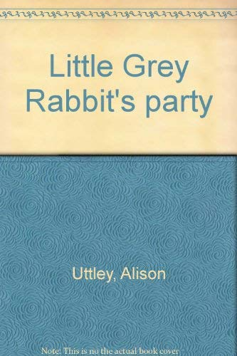 9780843107258: Title: Little Grey Rabbits party