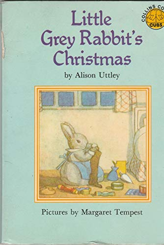9780843107272: Title: Little grey rabbits Christmas Little grey rabbit c