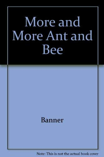 More and More Ant and Bee by Banner: Banner