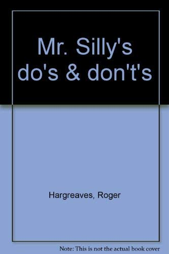 Mr. Silly's do's & don't's: Hargreaves, Roger