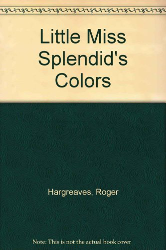 9780843108842: Little Miss Splendid's Colors
