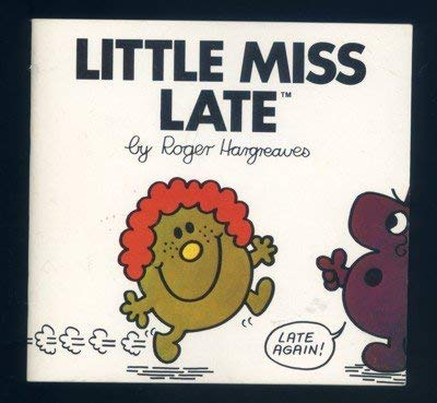 Little Miss Late (Mr. Men and Little Miss): M. C. Hargreaves