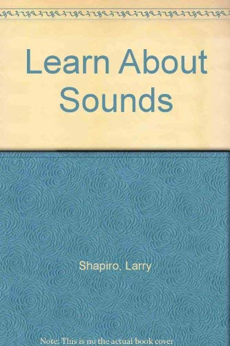 9780843109634: Learn About Sounds