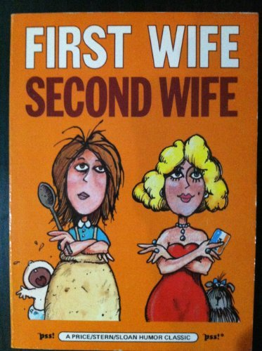 First Wife Second Wife: M. J. Saperstein