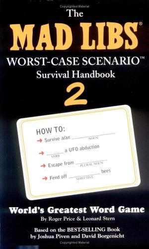 Worst-Case Scenario 2 Mad Libs: Stern, Leonard