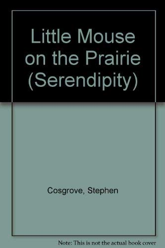 9780843110692: Little Mouse on the Prairie (Serendipity)