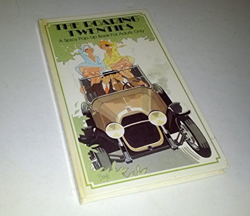 9780843111712: Title: The Roaring Twenties A Spicy PopUp Book for Adults