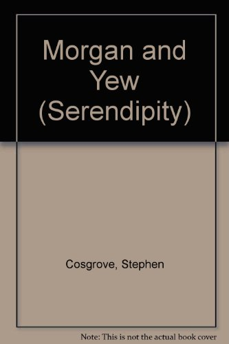 9780843111736: Morgan and Yew (Serendipity)