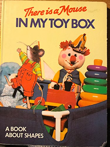There Is a Mouse in My Toy Box: Morris, Mike