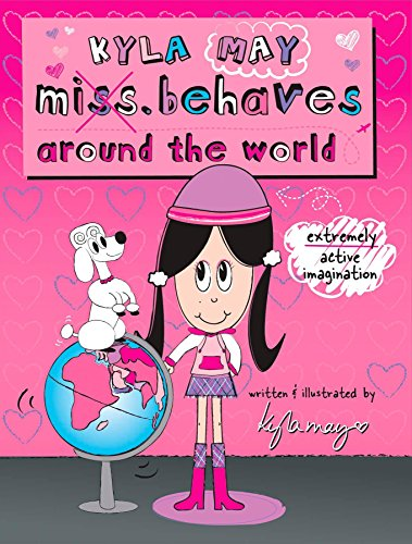 9780843113716: Kyla Miss. Behaves Around the World (Kyla May Miss. Behaves)