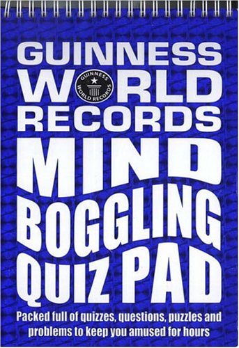 Guinness World Records: Mind Boggling Quiz Pad (0843113898) by Guinness World Records