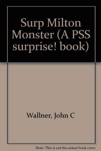 Milton, the Monster You Can Count On (A Squeaker Book) (0843114614) by John C Wallner