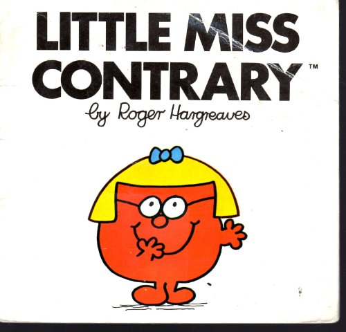 9780843114805: Little Miss Contrary (Mr. Men and Little Miss)