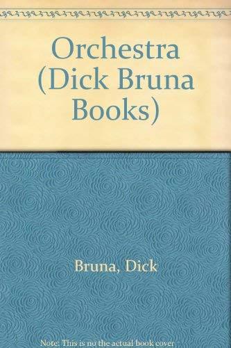9780843115291: Dick Bruna:orchestra (Dick Bruna Books)