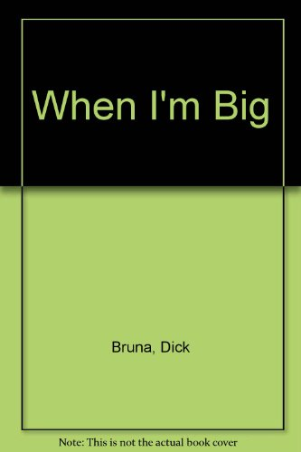 9780843115468: When I'm Big