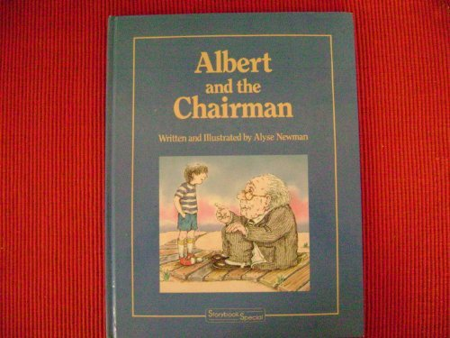 Albert and the Chairman, Storybook Special: Newman, Alyse