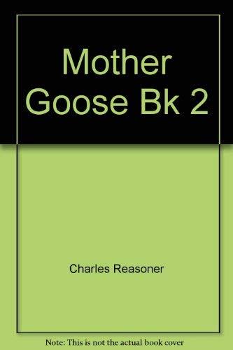 Mother Goose Bk 2: Charles Reasoner