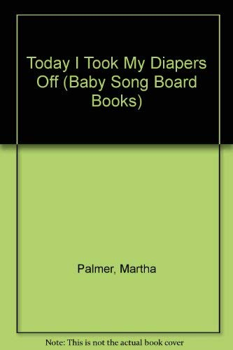 9780843118087: Baby Songs Took Diape (Baby Song Board Books)