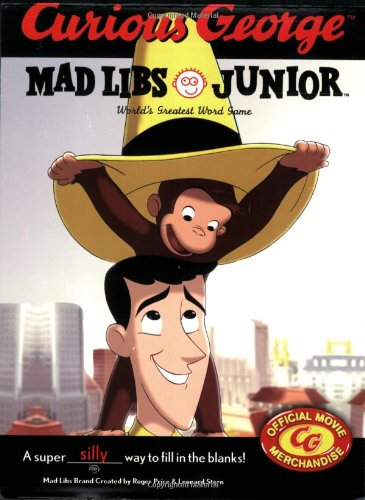 9780843118285: Curious George Mad Libs Junior: World's Greatest Word Game