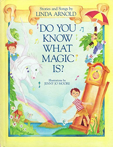 9780843119466: Do You Know What Magic Is?: Stories and Songs
