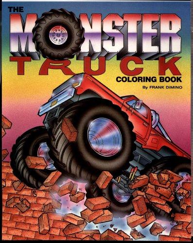 9780843119572: The Monster Truck Coloring Book (Troubador Press)