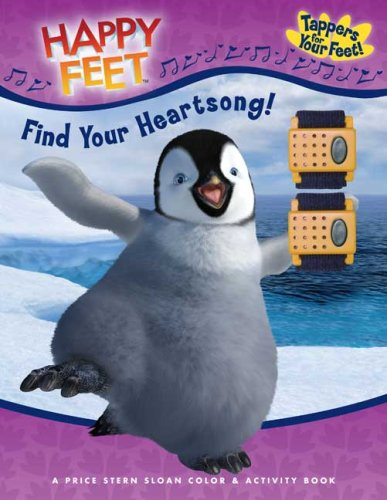 Find Your Heartsong!: Happy Feet: Ciminera, Siobhan