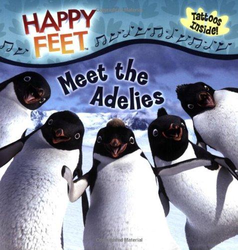 Meet the Adelies (Happy Feet): McVeigh, Mark