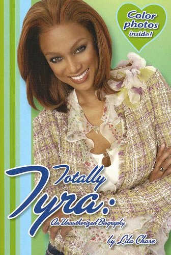 9780843121216: Totally Tyra: An Unauthorized Biography