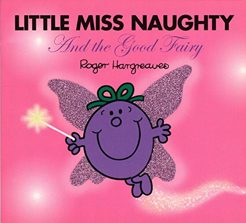9780843121223: Little Miss Naughty and the Good Fairy (Mr. Men and Little Miss)
