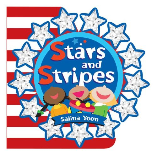 Stars and Stripes (Salina Yoon Books): Yoon, Salina