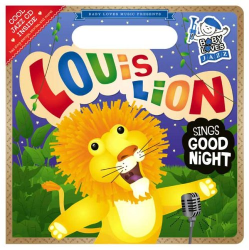 9780843121926: Louis Lion Sings Good Night: Baby Loves Jazz