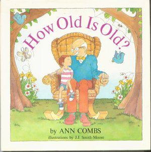 How Old Is Old? 9780843122190 With examples from nature, including chickadees, trees, stars, and snakes, Alistair's grandfather explains to him that being old is a relative concept.