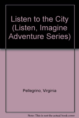 9780843123111: Listen To City (Listen, Imagine Adventure)