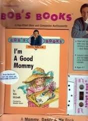 9780843123999: I'm a Good Mommy (Bob's Books)