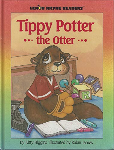 Tippy Potter the Otter: Robin James; Kitty