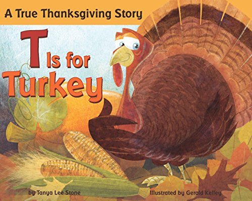 9780843125702: T Is for Turkey: A True Thanksgiving Story
