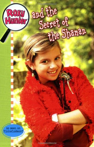 9780843126655: Roxy Hunter and the Secret of the Shaman