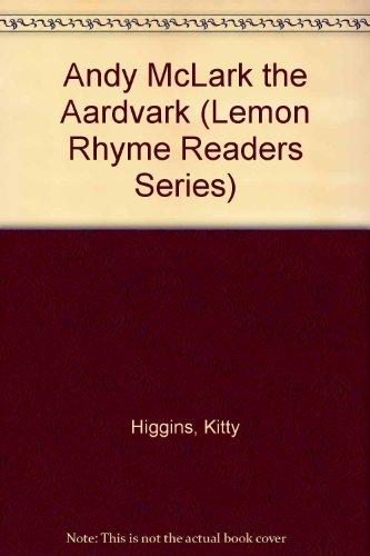 9780843127423: Andy McLark ... the Aardvark (Lemon Rhyme Readers Series)