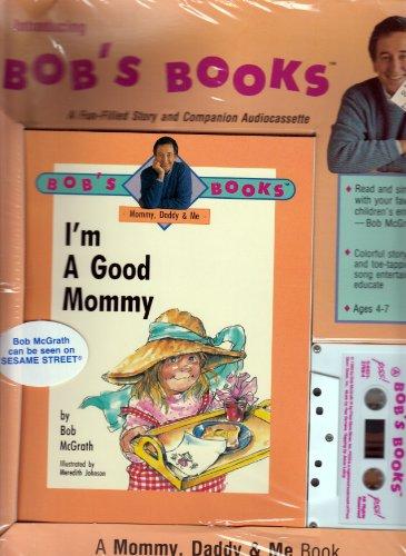 9780843127690: I'm a Good Mommy (Bob's Books Series)
