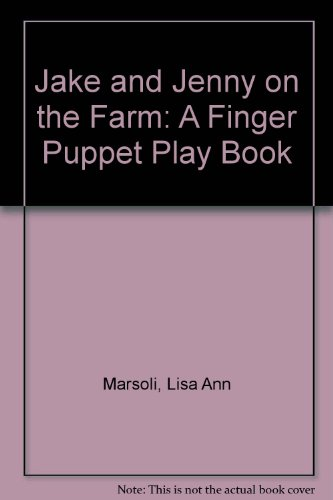 9780843128536: Jake and Jenny on the Farm A Finger Puppet Play Book