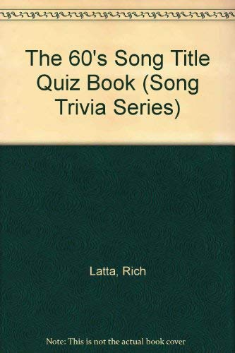 9780843128765: Song Title Trivia:'60 (Song Trivia Series)